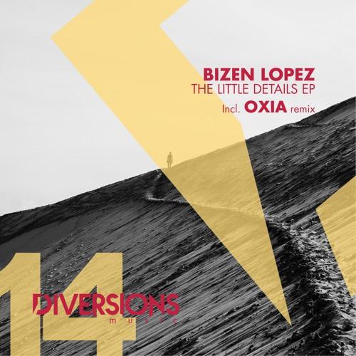 Bizen Lopez - The Little Details (OXIA Remix 2) - Diversions Music 14