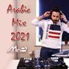 Download Arabic Dance Mix 2021 - Mixed By MiniB - ميكس عربي رقص Mp3