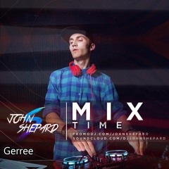 Gerree - MixTime #42 Special  Guest (25.09.2020)
