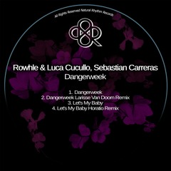 Rowhle - Let's My Baby (Horatio Remix)