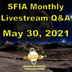 SFIA Monthly Livestream 31 - May 30, 2021