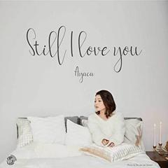 Still I Love You