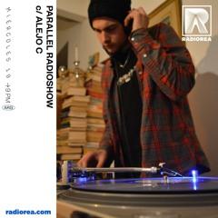 Alejo C x Parallel Radioshow @R.E.A 19/05/21 /// VINYL SET