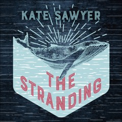 THE STRANDING by Kate Sawyer, read by Kate Sawyer - audiobook extract