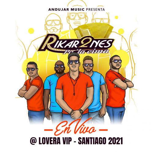 Lovera VIP - Santiago 2021 (En Vivo)