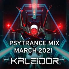 Full-on Psytrance mix March 2021 - Kaleidor ૐ