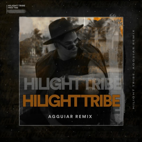 Hilight Tribe - Free Tibet (Agguiar Remix) Extended [ Free Download ]