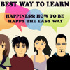How to Be Happy Lesson 3