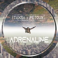 Teksa & Pétoux - Adrénaline