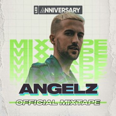 LED Anniversary IX Official Mixtape by ANGELZ