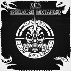 Lord Of Speed   Speedcore mixtape#8   17/09/21   NLD