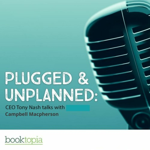 Plugged & Unplanned 44 - Campbell Macpherson