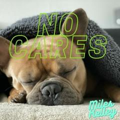 No Cares