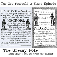 TGP 0017 - The Get Yourself A Slave Episode