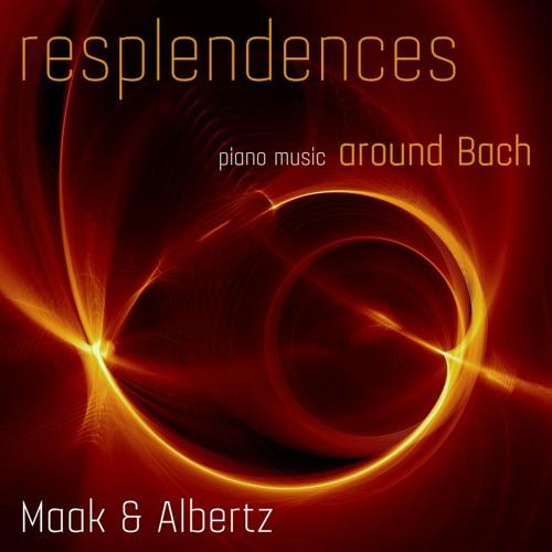 Resplendences around Bach (Album Preview)
