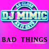 Bad Things (Originally Performed by Machine Gun Kelly & Camila Cabello) [Instrumental Karaoke Version]