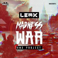 Lem-X - Madness War - (Catzeyez Remix)