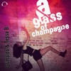 A Glass of Champagne (Discotek & Side-B Remix)