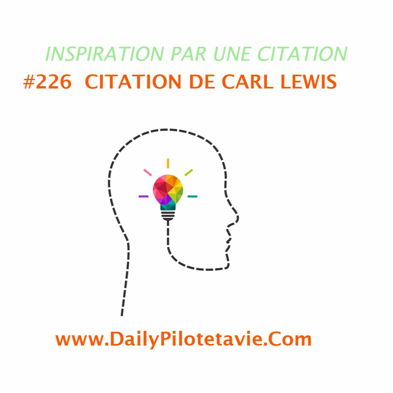#226 CITATION DE CARL LEWIS