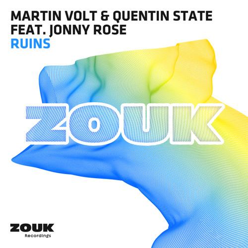 Martin Volt & Quentin State feat. Jonny Rose - Ruins (Original Mix)