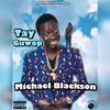 Download MICHAEL BLACKSON (Prod.Minimum keyz) Mp3