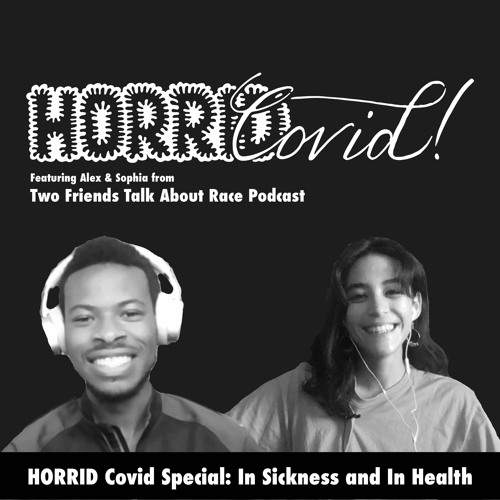 HORRID Covid Special: In Sickness and In Health