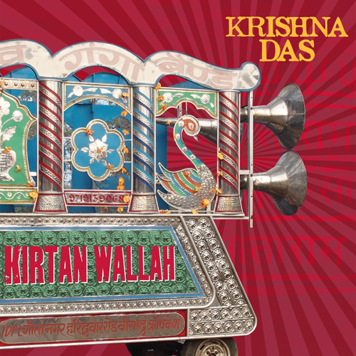 Kirtan Wallah (Bonus Version)