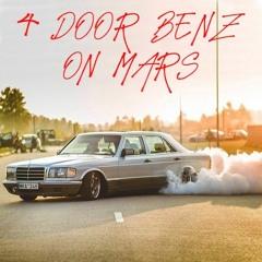 4 Door Benz on Mars W/ PRBLMS