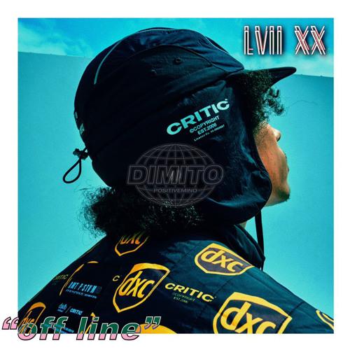 """LVII XX present """"off line"""" for Dimito x Critic Promo Video"""