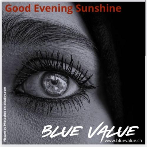 Good Evening Sunshine