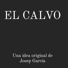 El Calvo: Episodio 5 - La tecnologia con Víctor Delgado
