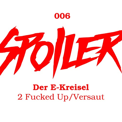 2 Fucked Up (Electoy Remix)