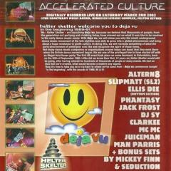 Clarkee - Helter Skelter & Accelerated Culture - Deja Vu - 2002