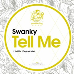 SWANKY - Tell Me [ST157] 6th April 2021