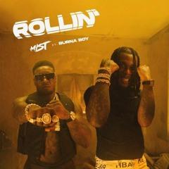 MIST Feat Burna Boy - Rollin Feat. Dj Stony Afro Dancehall Edits