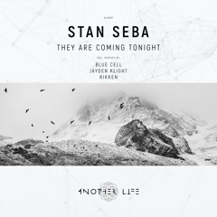 Stan Seba - They Are Coming Tonight (Rikken Remix)