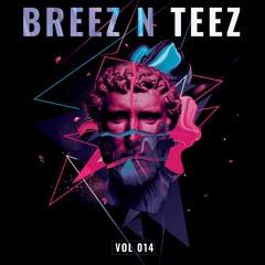 Breez N Teez Vol. 14