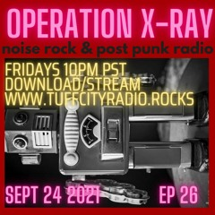 OPERATION XRAY EP 26 - Sept 24, 2021