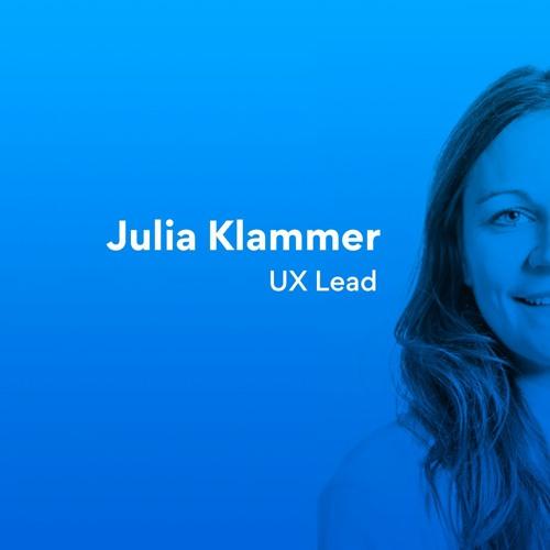 Episode 8 | Julia Zadoorian-Klammer - UX Lead