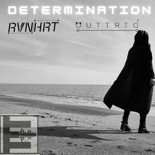 RVNHRT & Outtrtd - Determination [A Tribute To Our Loved One]