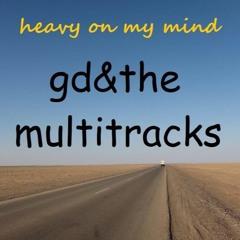 heavy on my mind