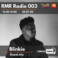 RMR Radio 003 - w/Blinkie Guest Mix