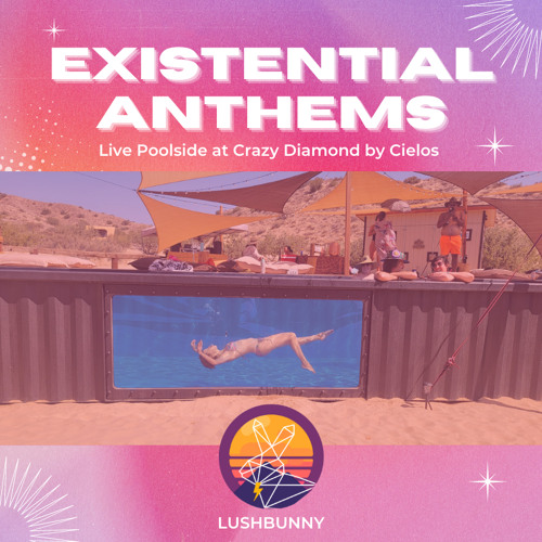 Existential Anthems - Live at Cielos