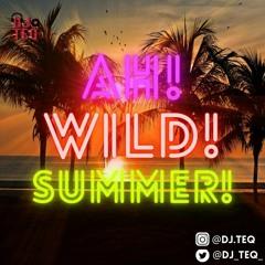 Ah Wild Summer