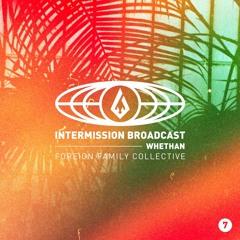 Whethan | Intermission Broadcast Mix 007