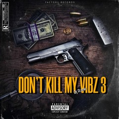 DJ R.ONE - DON'T KILL MY VIBZ 3 (ÉDITION FINALE)