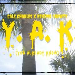 Cale Charles & Eskimo Shawty - Y.A.K(Prod. Blakkat206)
