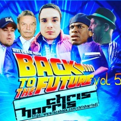Back To The Future Vol 5 mixed by CHRIS HARRIS