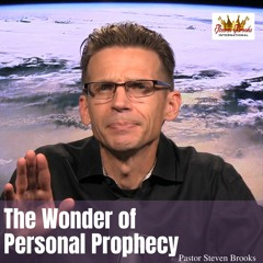 Morning Glory - The Wonder Of Personal Prophecy