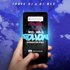 Karol G, Anuel AA - Follow (Trave Dj & Dj Nev Moombahton Remix)